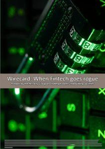 Wirecard - when Fintech goes rogue